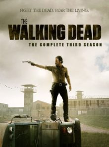The walking dead - saison 3