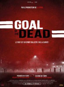 Goal of the dead : premiere mi-temps