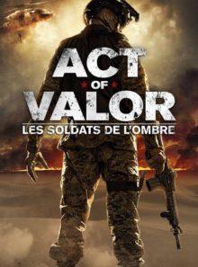 Act of valor : les soldats de l'ombre