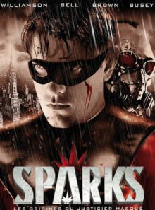 Sparks : les origines du justicier masque