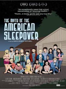 The myth of the american sleepover : la légende des soirées pyjamas
