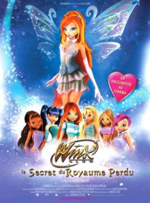 Winx club : le secret du royaume perdu