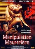 Manipulation meurtriere