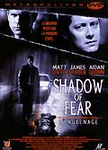Shadow of fear : l'engrenage