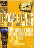 Ed sullivan's rock'n'roll classics : the mamas & the papas & other '60s greats