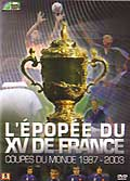 L'épopée du xv de france - best of coupe du monde 2003