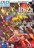 Ibiza/formentera (la fête des sens)