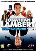 Jonathan lambert n'est pas couché - vol. 2