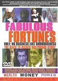 Fabulous fortunes - vol 1 - no business like showbusiness (vo)