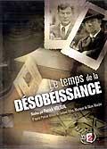 Le temps de la desobeissance