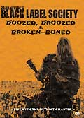 Black label society : boozed, broozed & broken-boned : concert de detroit