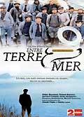 Entre terre et mer: dvd 2/3