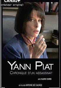 Yann piat, chronique d'un assassinat