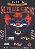 Bubba's 50 freak circus
