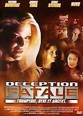 Deception fatale