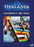 Thalassa - couleurs de mer dvd.2