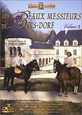 Les beaux messieurs de bois dore dvd.2