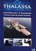Thalassa - à bord du charles de gaulle, confidences d'équipages