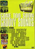 Ed sullivan's rock'n'roll classics : gone too soon groovy sounds