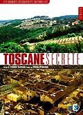 Toscane secrete