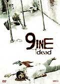 9ine dead (nine dead)