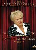 Jacqueline maillan - au theatre ce soir - dvd 2/3 - madame sans gene
