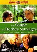 Une soupe aux herbes sauvages - dvd 1/2