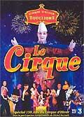 Cirque d'hiver bouglione - le cirque
