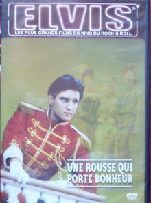Une rousse qui porte bonheur collection elvis les plus grands films du king du rock & roll