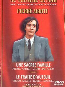 Pierre arditi - une sacrée famille, le traité d'auteuil (coffret)