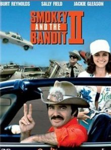 Smokey and the bandit 2 / smokey and the bandit 3
