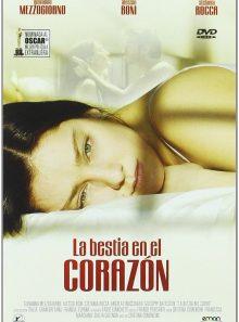 La bestia en el corazón - la bête dans le coeur - la bestia nel cuore (2005)