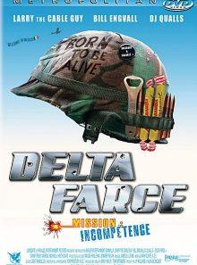 Delta farce - mission incompétence