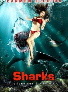 Sharks - silencieux & mortels