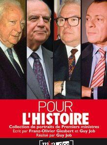 Pour l'histoire : collection de portraits de premiers ministres