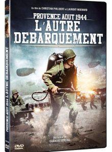 Provence août 1944, l'autre débarquement