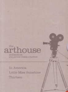 The arthouse collection : in america - little miss sunshine - thirteen - edition belge