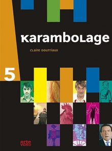 Karambolage 5