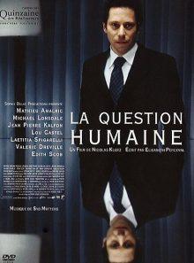 La question humaine - dvd + cd