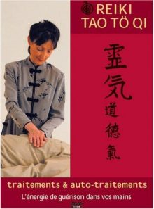 Dvd reiki tao to qi vol 1 - traitements et auto-traitements