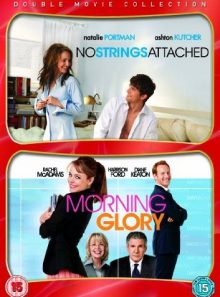 No strings attached/morning glory