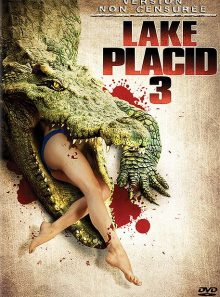 Lake placid 3 - non censuré