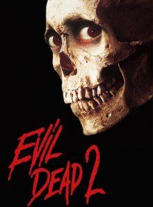 Evil dead 2 (version restaurée)