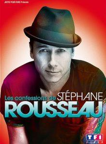 Rousseau, stéphane - les confessions de stéphane rousseau