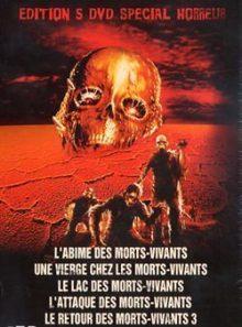 Spécial horreur - coffret 5 dvd : l'abîme des morts vivants + une vierge chez les morts vivants + le lac des morts vivants + l'attaque des morts vivants + le retour des morts vivants 3 - pack