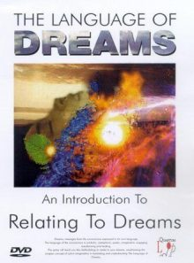 The language of dreams - vol. 1 - relating to dreams