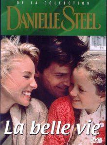 Danielle steel la belle vie