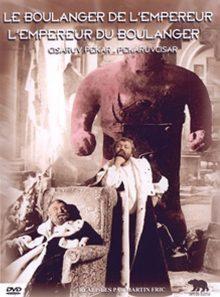 Le boulanger de l'empereur et l'empereur du boulanger - édition collector