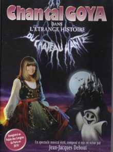 Chantal goya - l'étrange histoire du chateau hanté