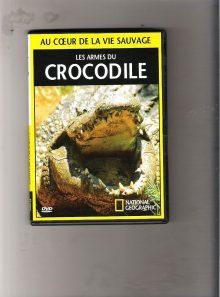 Les armes du crocodile collection au coeur de la vie sauvage
